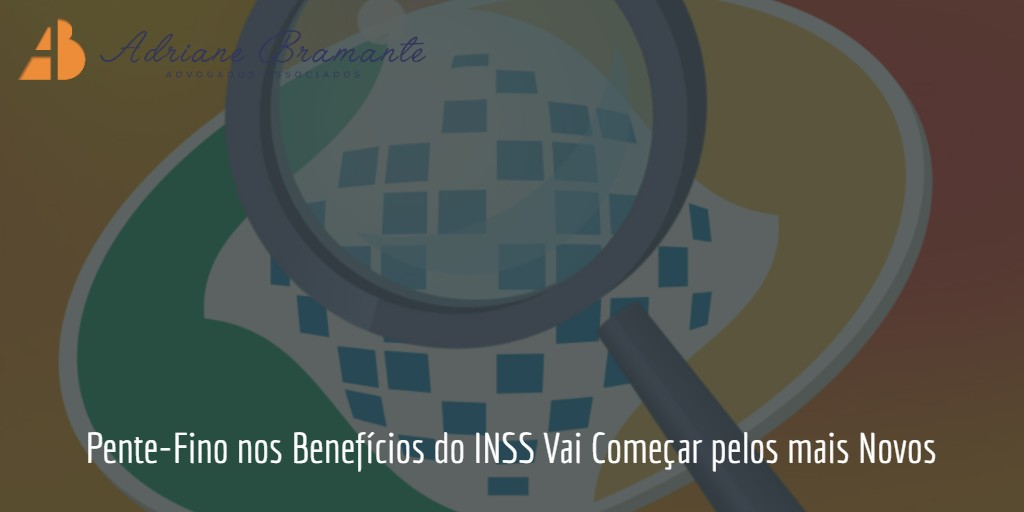 Pente Fino Beneficios Do Inss