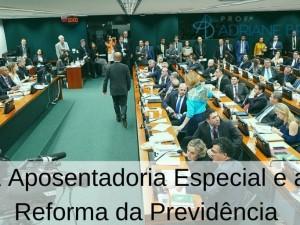 A Aposentadoria Especial E A Reforma Da Previdencia (1)